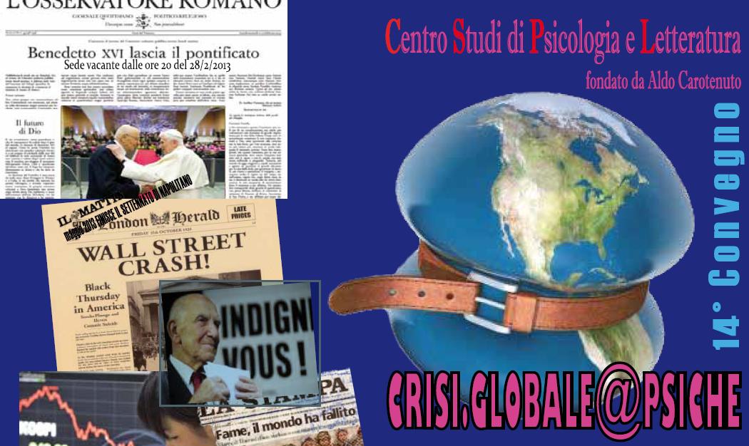 27 aprile 2013 – 14° Convegno del CSPL – crisi.globale@psiche